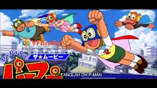 Download lagu P-Man versi Bahasa Indonesia | Ost Opening With Lyrics #Nostalgia90an