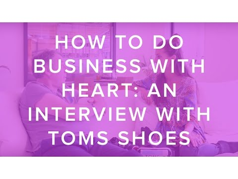 How to do Business with Heart: An Interview with John Elliott of TOMS Shoes