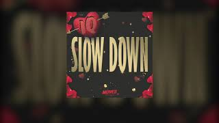 IQ - Slow Down (Official Audio)