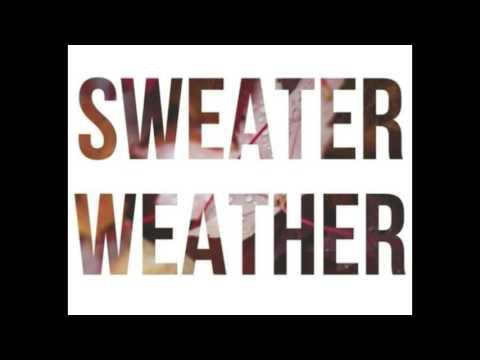 The Neighbourhood - Sweater Weather - 1 hour