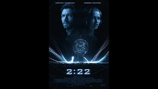 2:22 (2017) - Трейлер / Trailer| WSM