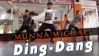 Ding Dang Dance | Munna Michael |Choreography by Suraj Bhujel