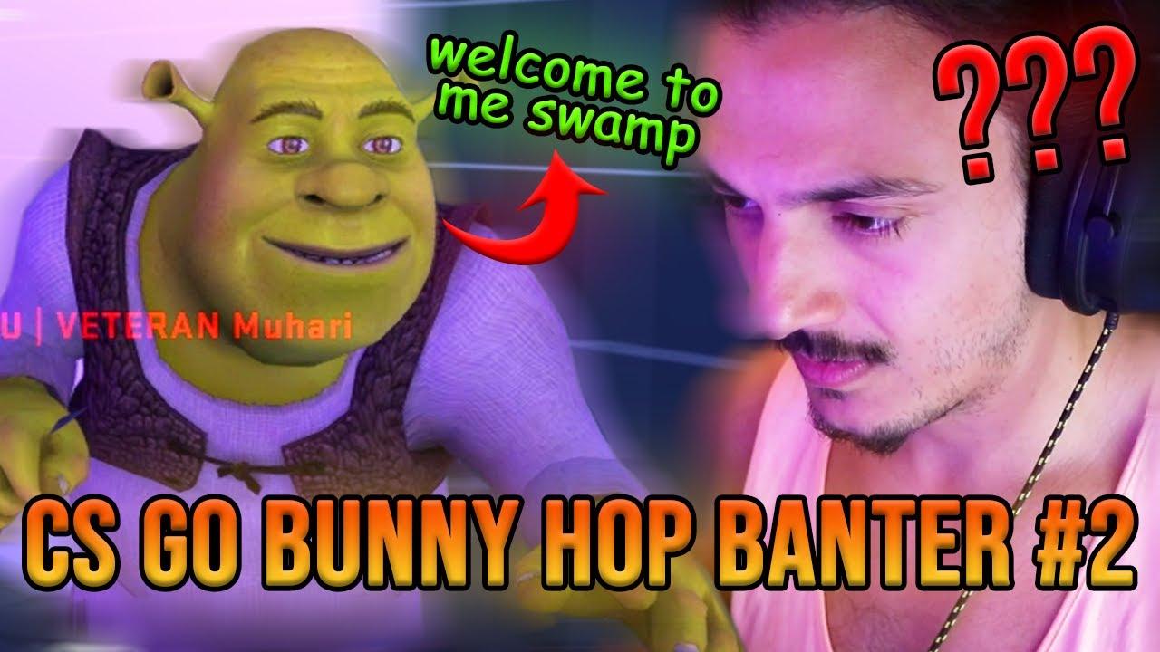 the legend of shrek. (cs:go bunny hop banter 2020 #2 - funny moments)