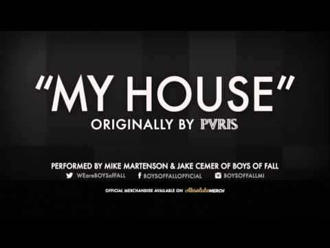 Boys of Fall - My House (PVRIS Cover)