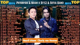 Peterpan Noah X St 12 Setia Band Full Album Terbaik Lagu Pop Indonesia Terbaik 2000an 2021 MP3