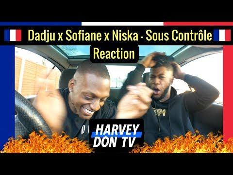 Dadju x Sofiane x Niska - Sous Contrôle Reaction