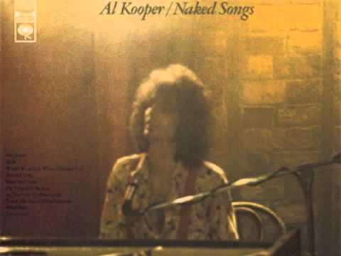 AL KOOPER Where Were You When I Needed You