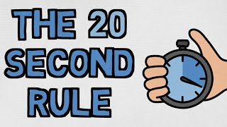 Use Laziness To Your Advantage  The 20 Second Rule