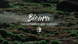 TheOvertunes ft. Monita Tahalea - Bicara (Lirik Video)