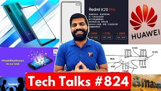 Tech Talks #824 - Redmi K20 Pro Price, M10 M20 M30 Pie, Vivo Z5x Launch, Samsung AI, Redmi 7A