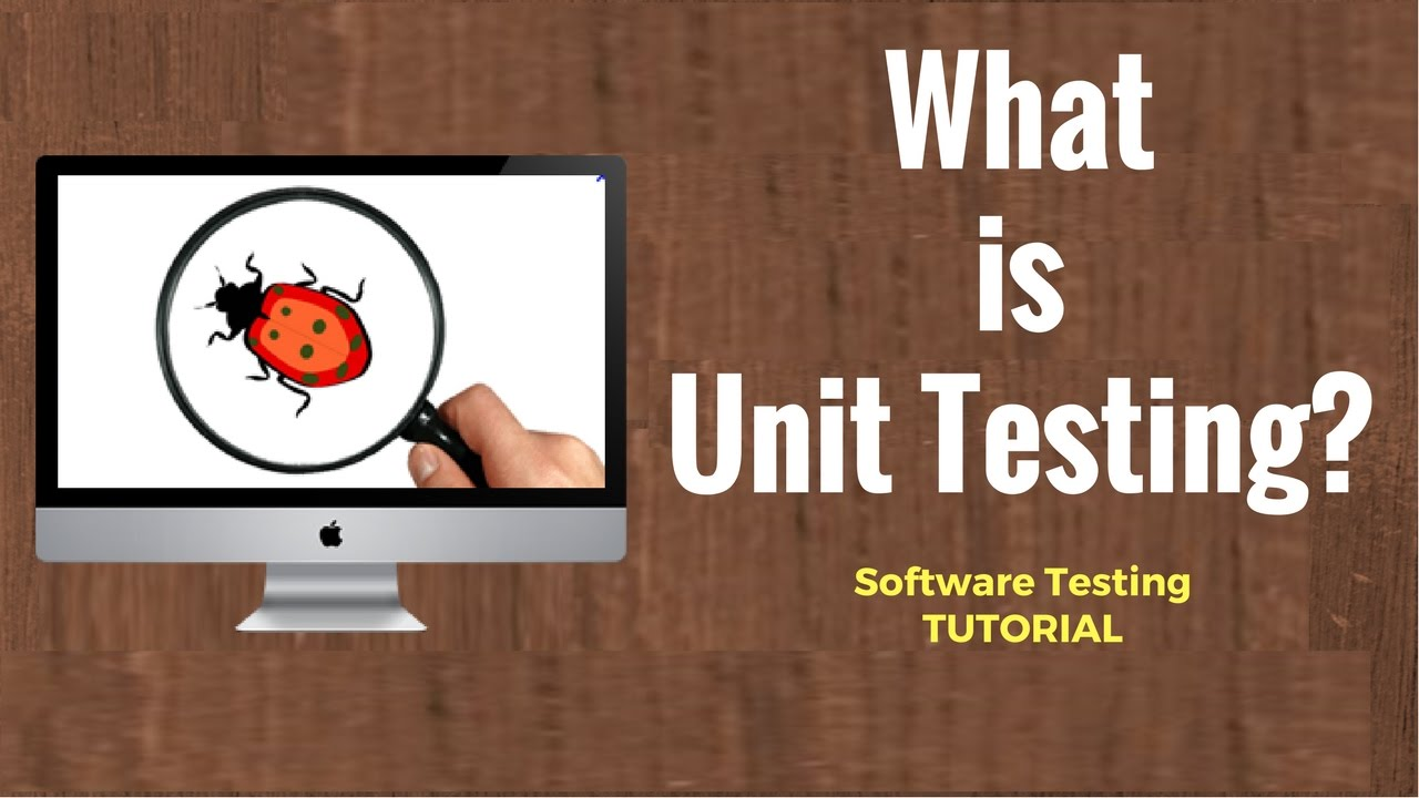 what is unit testing software testing tutorial youtube. Black Bedroom Furniture Sets. Home Design Ideas