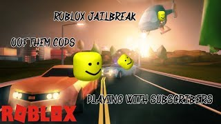 Roblox! Playing With Subs! Road To 3k! JAILBREAK RACES!