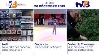 7/8 Le Journal. Edition du jeudi 26 décembre 2019