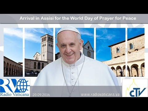 Arrival in Assisi for the World Day of Prayer for Peace - 2016.09.20