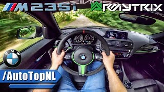 BMW M235i ARMYTRIX Exhaust POV Test Drive by AutoTopNL