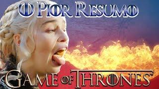 o PIOR resumo de Game of Thrones