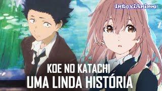 Koe no Katachi - O LINDO ANIME DA GAROTA SURDA | Impressões thumbnail