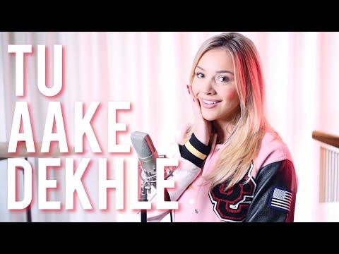 Tu Aake Dekhle Hindi Song - Emma Heesters