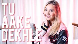 I TRIED SINGING HINDI... 😱 Tu Aake Dekhle - King