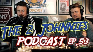 The 2 Johnnies Podcast | Ep.53 | Clubs, Pubs and Charlie Landsborough