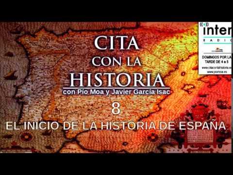 Cita con al historia - 08 - El inicio de la historia de España