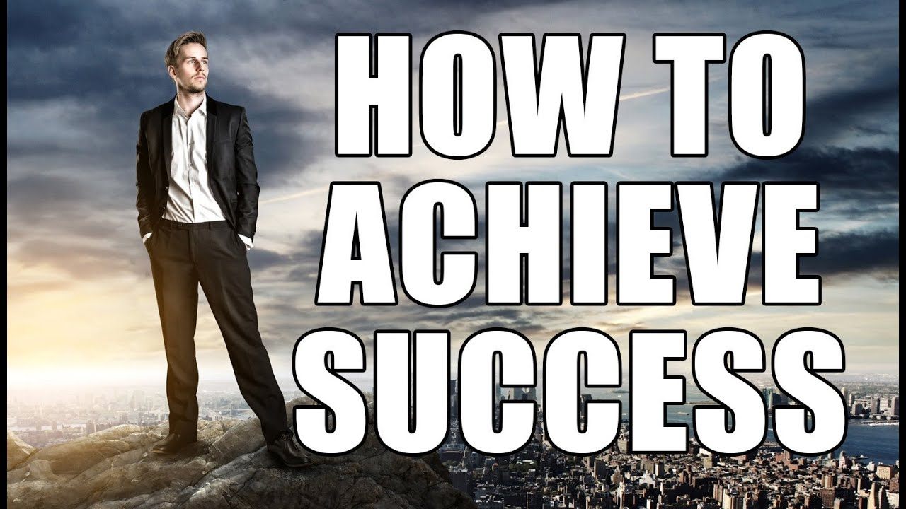 575 words short essay on how to achieve success