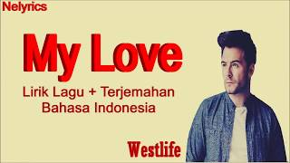 Lagu barat my love lirik indo