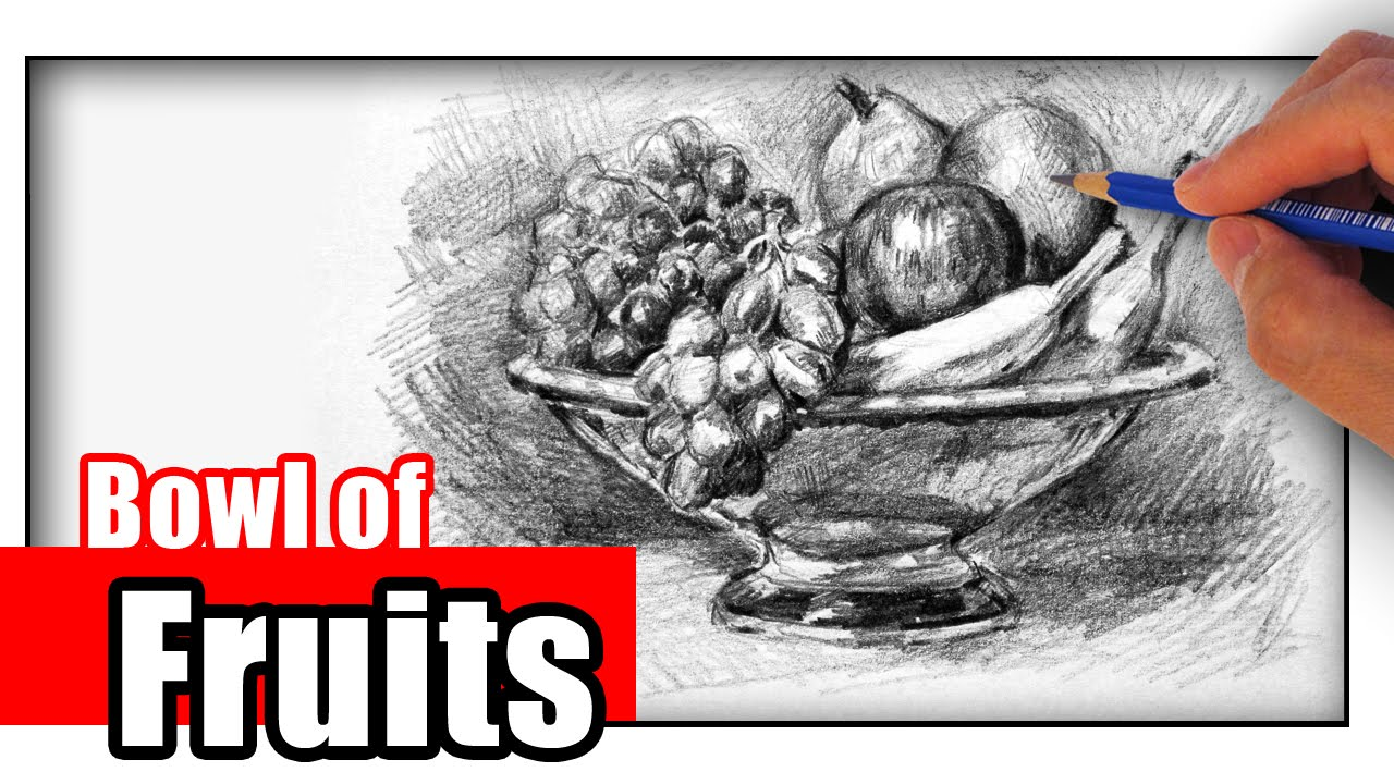 How To Draw A Fruit Bowl With Pencil Youtube