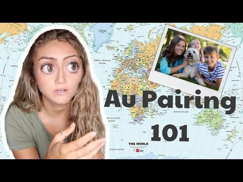 EVERYTHING YOU NEED TO KNOW BEFORE YOU DECIDE TO AU PAIR...