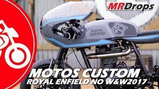 ROYAL ENFIELD REVELA MOTOS CUSTOMIZADAS NO W&W2017 - MRDrops thumbnail