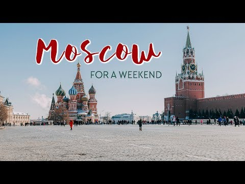 A Weekend in MOSCOW (in winter)
