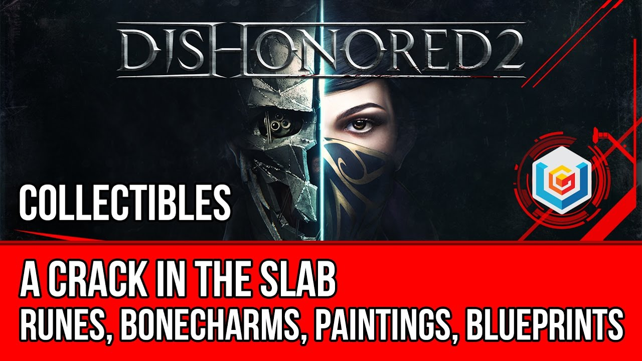 Dishonored 2 mission 7 collectibles locations runes bonecharms dishonored 2 mission 7 collectibles locations runes bonecharms paintings blueprints malvernweather