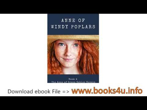 Anne of Windy Poplar Book 4 in the Anne of Green Gables Series