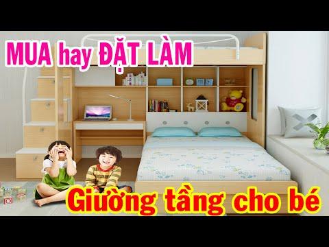 MUA Giường Tầng Trẻ Em bán sẵn hay ĐẶT Giường Tầng thiết kế