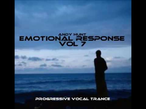 Andy Hunt - Emotional Response Vol 7 - Progressive vocal trance