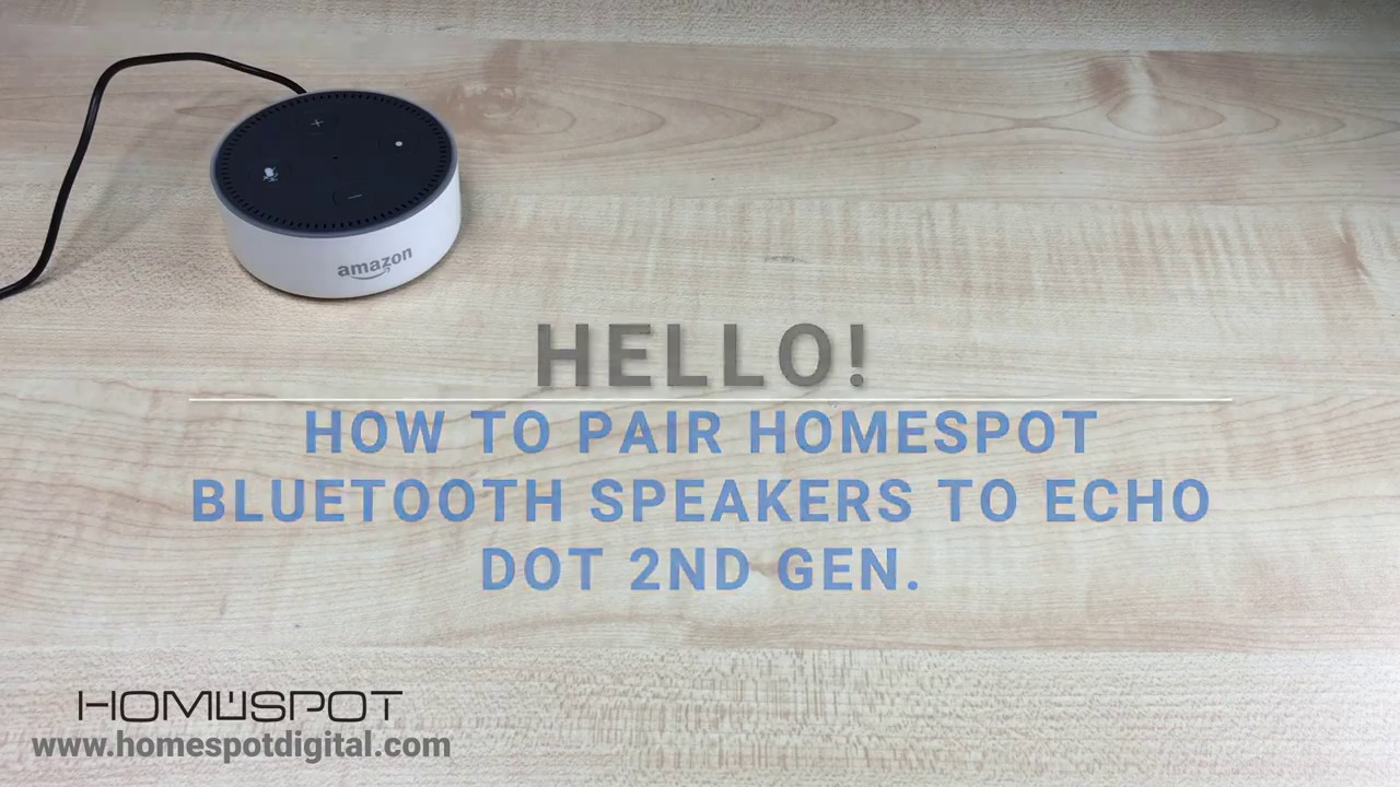 pairing amazon echo dot with homespot extreme wireless. Black Bedroom Furniture Sets. Home Design Ideas