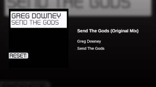 Send The Gods (Original Mix)