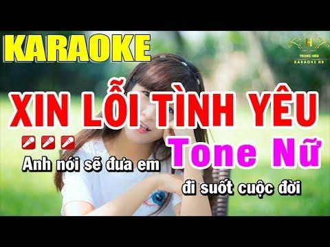 karaoke-xin-lỗi-tình-yêu-tone-nữ-nhạc-sống-|-trọng-hiếu