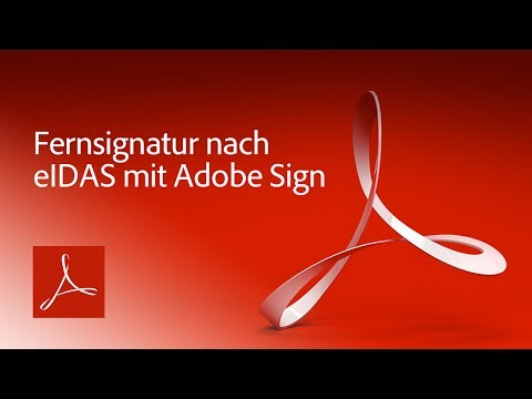 Fernsignatur nach eIDAS mit Adobe Sign | Adobe DE