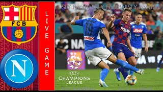 Barcelona vs napoli. live stream/ uefa champions league 2020 - full match. fifa game , virtual match (fifa game) !!! friends and football fans, i w...