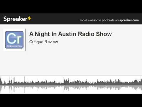 A Night In Austin Radio Show (made with Spreaker)