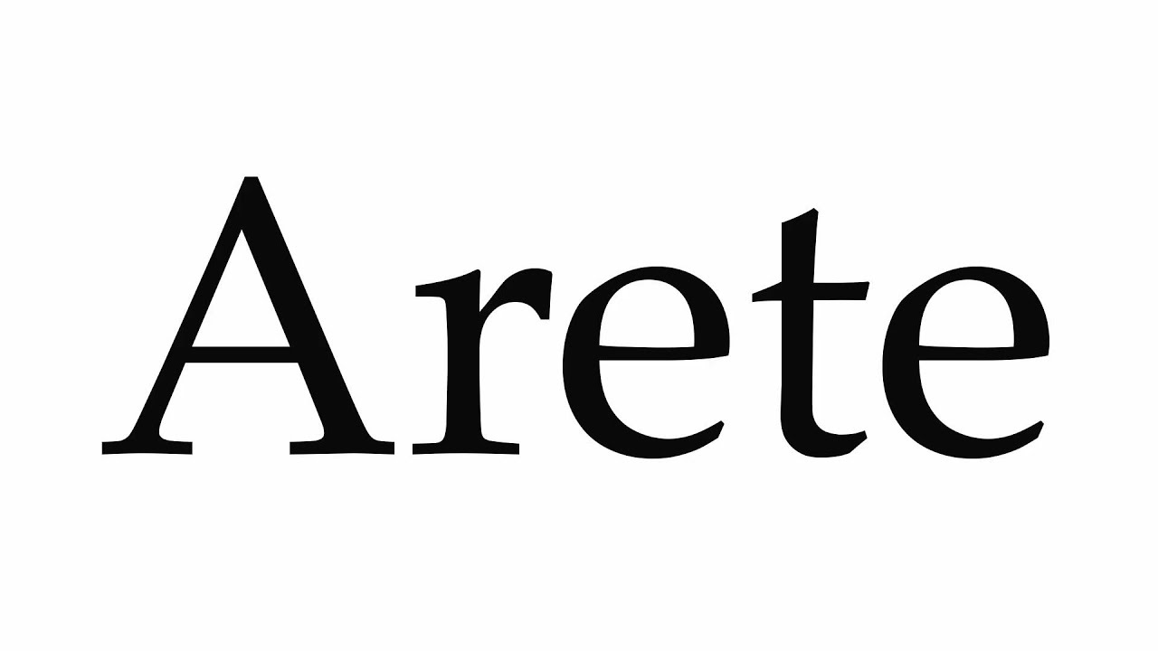 Arete From Greek How To Pronounce Arete