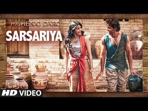 """SARSARIYA"" Video Song | MOHENJO DARO | A.R. RAHMAN | Hrithik Roshan Pooja Hegde | T- Series"
