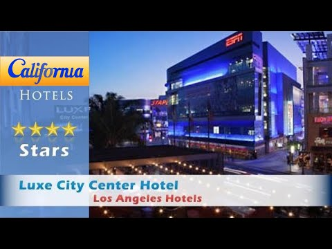 Luxe City Center Hotel, Los Angeles Hotels - California