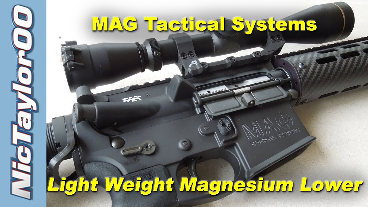 Mag Tactical Systems AR-15 Magnesium Lower - A Light Weight Alternative