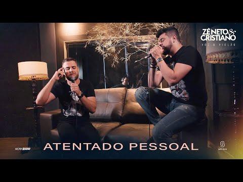 Zé Neto e Cristiano – Atentado Pessoal