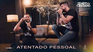Zé Neto e Cristiano - ATENTADO PESSOAL - EP Voz e Violão