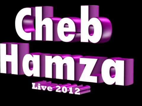 Cheb Hamza Live 2012 Ghir Nti Manwalich M3ak