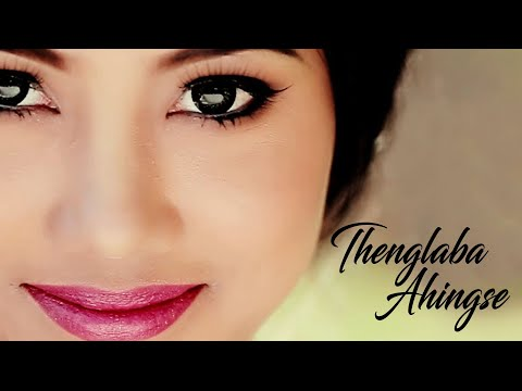 Thenglaba Ahingse - Official Music Video Release