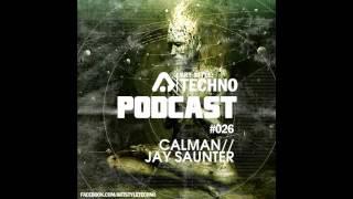 Art Style: Techno   Podcast #026 : Calman // Jay Saunter